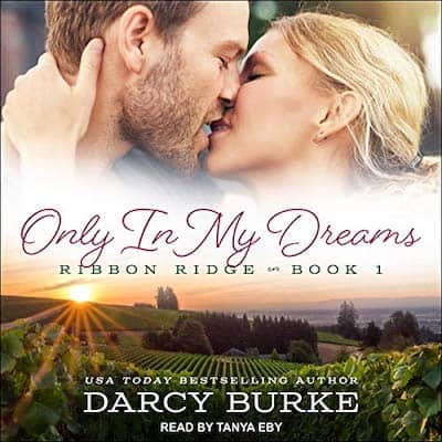 Audiobook cover for Only In My Dreams by Darcy Burke