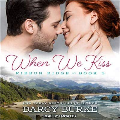 When We Kiss by Darcy Burke