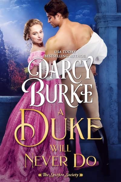 Book cover for A Duke Will Never Do by Darcy Burke