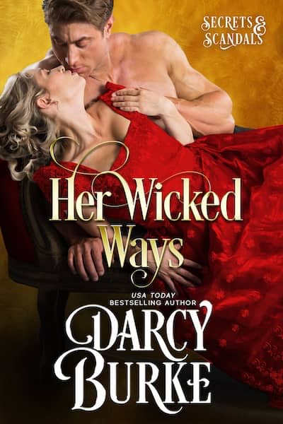 Book cover for Her Wicked Ways by Darcy Burke