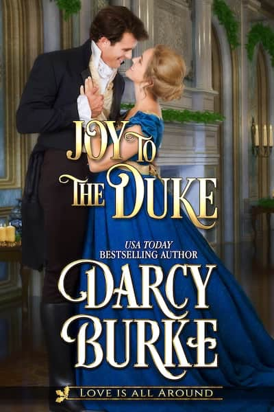 Book cover for Joy to the Duke by Darcy Burke