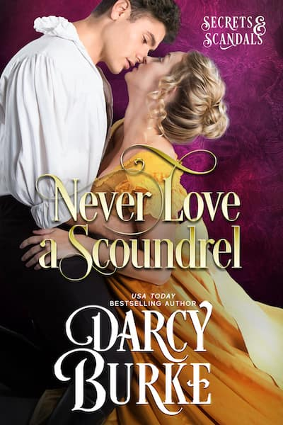 Book cover for Never Love a Scoundrel by Darcy Burke