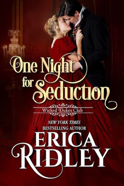 Book cover for One Night for Seduction by Erica Ridley