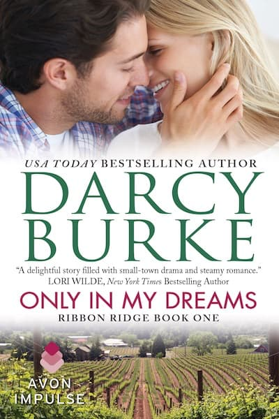 Book cover for Only In My Dreams by Darcy Burke