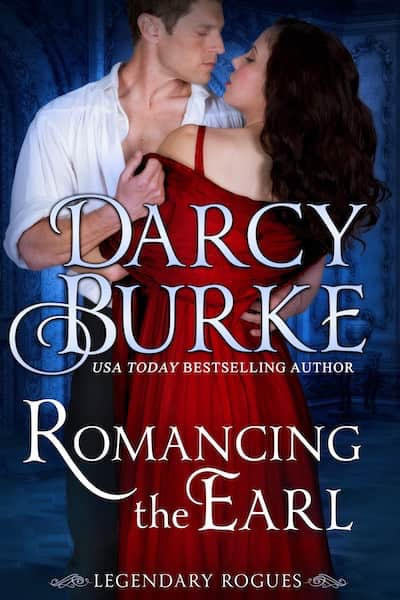 Book cover for Romancing the Earl by Darcy Burke