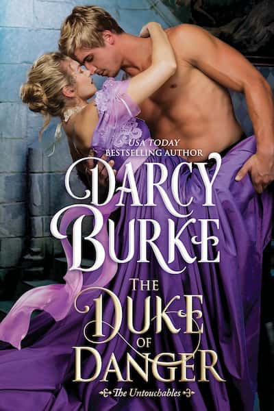 Book cover for The Duke of Danger by Darcy Burke