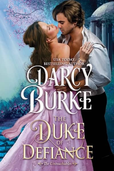Book cover for The Duke of Defiance by Darcy Burke