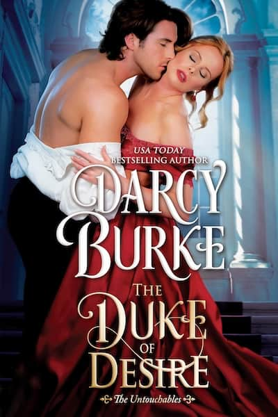Book cover for The Duke of Desire by Darcy Burke
