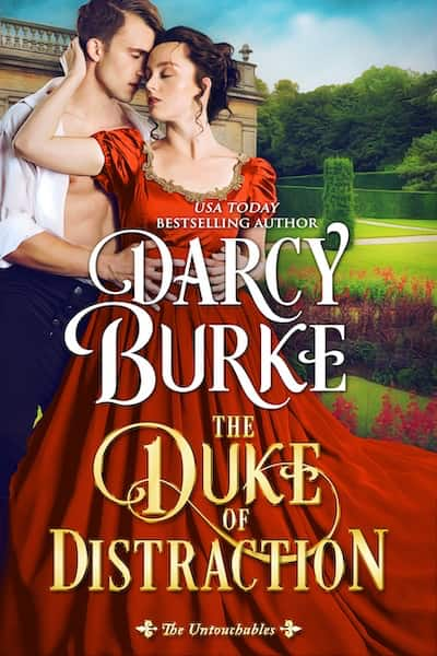 Book cover for The Duke of Distraction by Darcy Burke