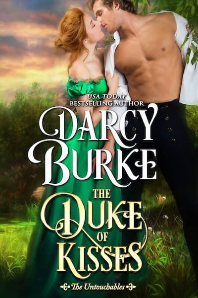Book cover for The Duke of Kisses by Darcy Burke