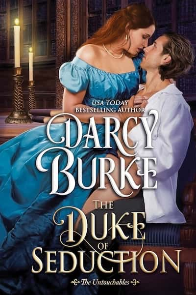 Book cover for The Duke of Seduction by Darcy Burke