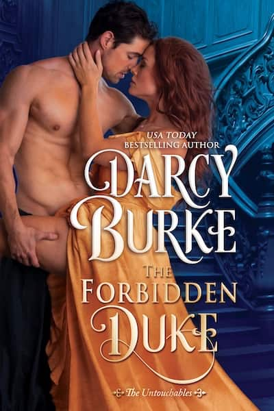 Book cover for The Forbidden Duke by Darcy Burke