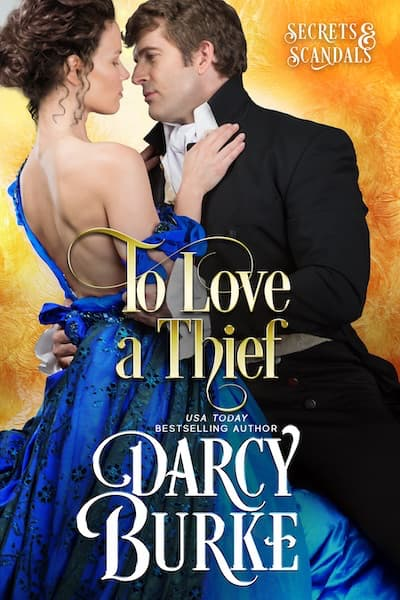 Book cover for To Love a Thief by Darcy Burke